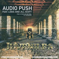 Audio Push - Juveniles Feat. Logic & Jill Scott
