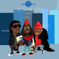 Wale - Show Me Love (Remix) Feat. Troy Ave & Magazeen