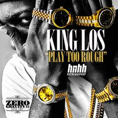 King Los - Play Too Rough