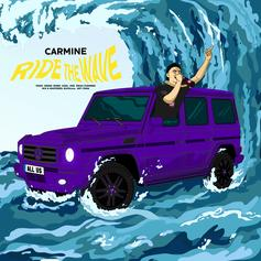 Carmine - Ride The Wave  (Prod. By Reese Jones)