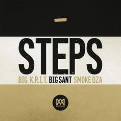 Big K.R.I.T. - Steps Feat. Big Sant & Smoke DZA