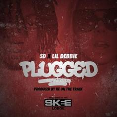 SD - Plugged Feat. Lil Debbie