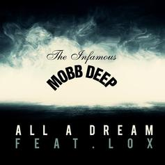 Mobb Deep - All A Dream Feat. The Lox