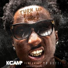 K Camp - Turn Up For A Check (Remix) Feat. Yo Gotti