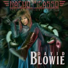 Nacho Picasso - David Blowie  (Prod. By Raised By Wolves)