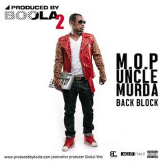 M.O.P - Back Block Feat. Uncle Murda