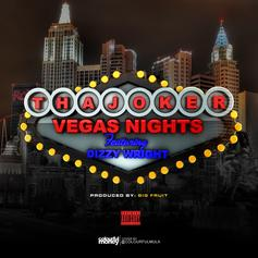 Tha Joker - Vegas Nights Feat. Dizzy Wright