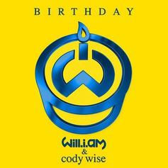 will.i.am - Birthday Feat. Cody Wise