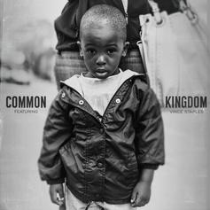Common - Kingdom Feat. Vince Staples