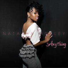 Natasha Mosley - Anything  (Prod. By FKi)