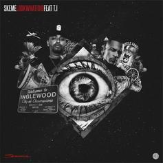 Skeme - Look What I Did Feat. T.I.