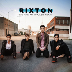 Rixton - Me and My Broken Heart (Remix) Feat. Future