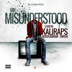 KaliRaps - Mr. Misunderstood