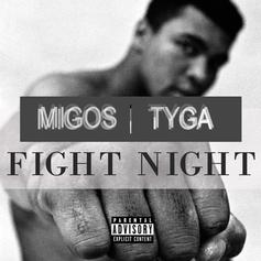 Tyga - Fight Night (Remix)