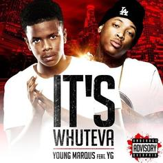 Young Marqus - It's Whateva  Feat. YG