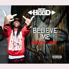Ace Hood - Believe Me (Freestyle)