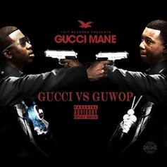 Gucci Mane - Gucci Vs. GuWop (Intro)  (Prod. By Zaytoven)