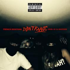 French Montana - Don't Panic (CDQ)