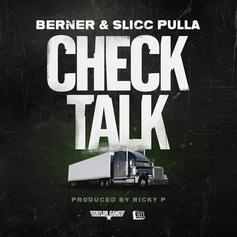 Berner - Check Talk Feat. Slicc Pulla