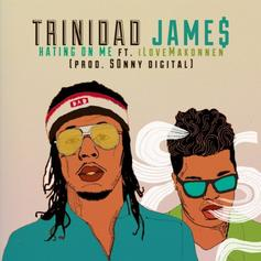 Trinidad James - H.O.M.E (Hating On Me)  Feat. iLoveMakonnen