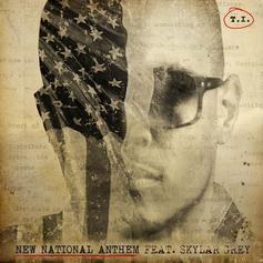 T.I. - New National Anthem Feat. Skylar Grey