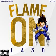 Laso - Flame On