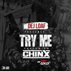 Chinx - Try Me (Remix)