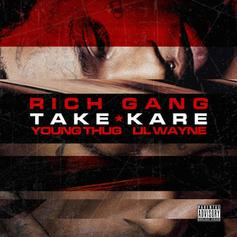 Young Thug - Take Kare  Feat. Lil Wayne (Prod. By London On Da Track)