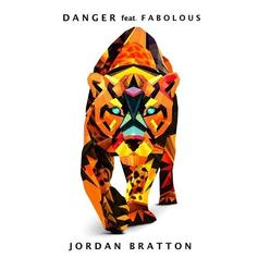 Jordan Bratton - Danger (Remix) Feat. Fabolous