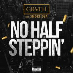 Grafh - No Half Steppin' Feat. Smoke DZA