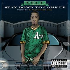 Stay Down To Come Up (Hosted By DJ Mustard & DJ Amen)