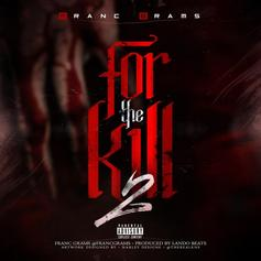 Franc Grams - For The Kill 2