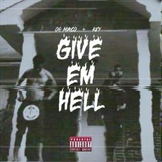 Key! - Give 'Em Hell (OG Version) Feat. OG Maco