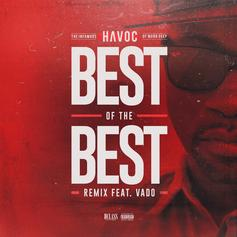 Havoc - Best Of The Best (Remix) Feat. Vado