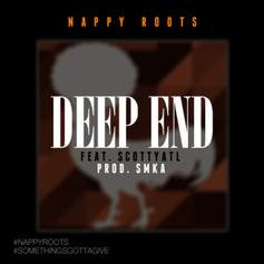 Nappy Roots - DeepEnd Feat. Scotty ATL