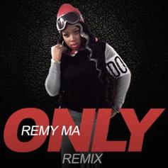 Remy Ma - Only (Freestyle)