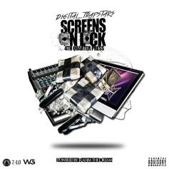 Digital Trapstars - Screens On Lock: 4th Quarter Press