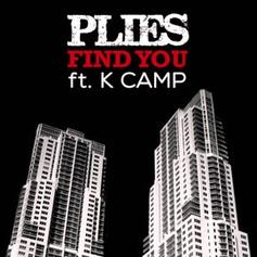Plies - Find You Feat. K Camp