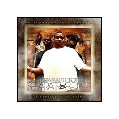 Separate But Equal (Hosted By DJ Drama)