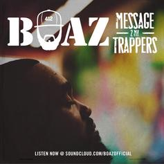 Boaz - Message 2 My Trappers
