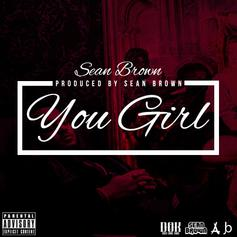 Sean Brown - You Girl