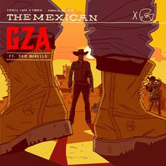 GZA - The Mexican Feat. Tom Morello