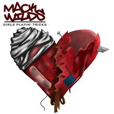 Mack Wilds - Girls Playin' Tricks