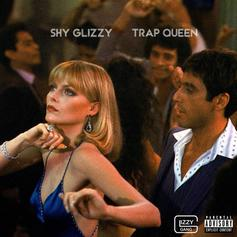 Shy Glizzy - Trap Queen (Freestyle)