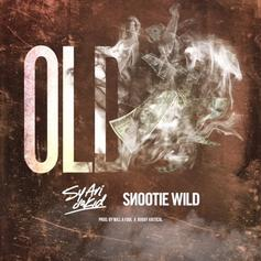 Sy Ari Da Kid - Old Feat. Snootie Wild
