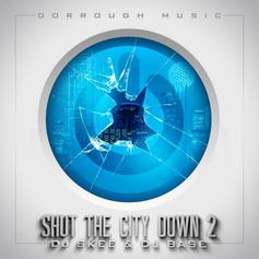 Shut The City Down 2