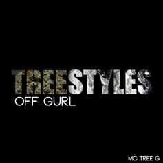 Tree - Off Gurl