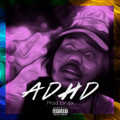 Michael Christmas - ADHD (Prod. By 6ix)