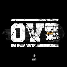 O.T. Genasis - O.V. Feat. K Camp & Trae Tha Truth