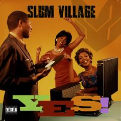 Slum Village - Right Back Feat. De La Soul